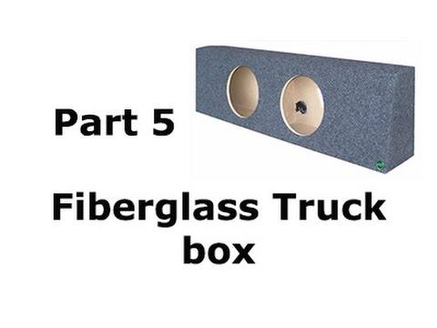 Fiberglass Truck Speaker box Part 5