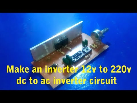 How to make an inverter 12VDC to 220VAC