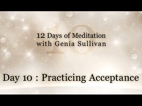 [12 Days of Meditation] Day 10: Practicing Acceptance