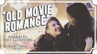 Old Movie Romance | WhoHaha