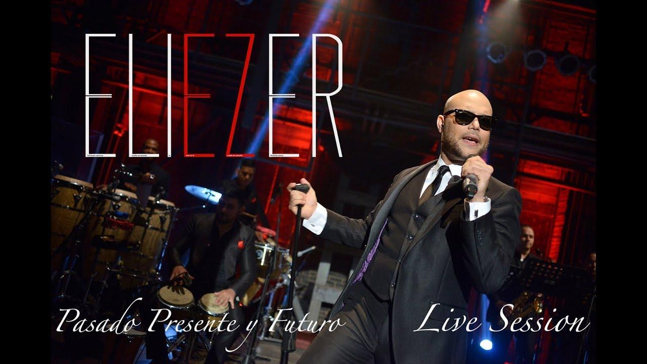 ELIEZER Live Session - Tu Eres (Los Pelaos) - Mi Corazón es Tuyo - Lo Siento.