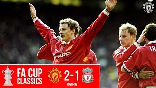 On This Day: Solskjaer Sinks Liverpool | Manchester United 2-1 Liverpool | FA Cup Classics