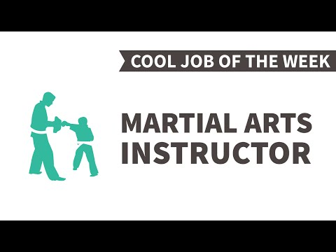 Cool Job of the Week: Martial Arts Instructor