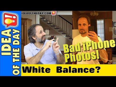 iPhone Custom White Balance? Idea of the Day #312