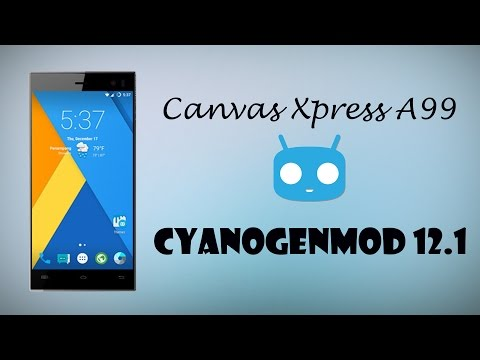 How To Install CyanogenMod 12.1 on Micromax Canvas Xpress A99 with Root Custom Recovery Custom Rom