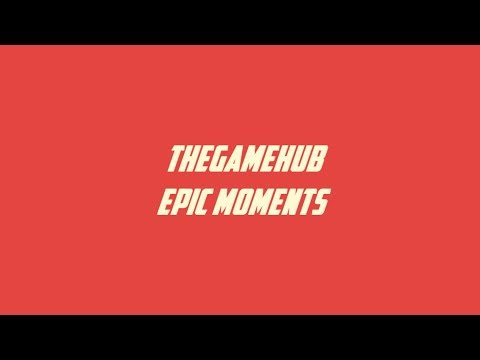 EPIC GAMING MOMENTS ! CHECK DESCRIPTION