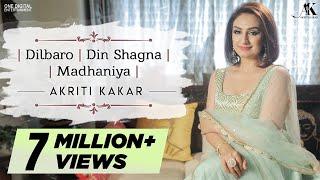 Dilbaro   Din Shagna   Madhaniya  - Akriti Kakar   #YouchooseISing