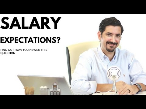 What Are Your Salary Expectations? Learn How To Answer This Interview Question  ✓
