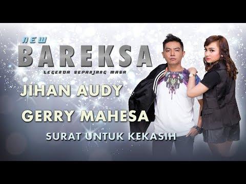 Jihan Audy Feat Gerry Mahesa Surat Untuk kekasih