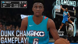 dd67c1071db DIAMOND SLAM DUNK CHAMP DIALLO GAMEPLAY!!! HE IS AFRAID OF DUNKING