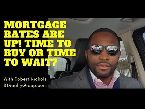 Interest Rates Are Up! - Why You Should Still Buy A Home