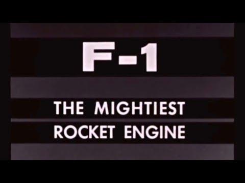 Historic Video: F-1 The Mightiest Rocket Engine
