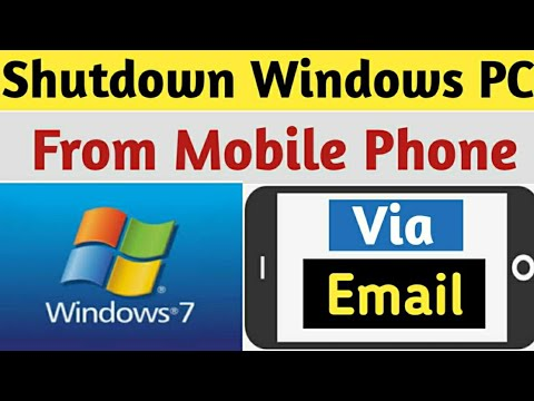 How to Shutdown Your Computer From Mobile Phone Using Email