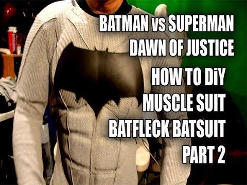 BATMAN Vs SUPERMAN How to DiY BatSuit Muscle suit BatFleck Part 2