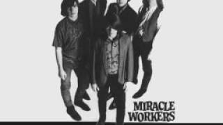 Download Miracle Workers - Already Gone Video