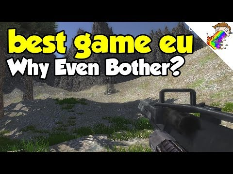 best game eu | Why Even Waste $100 to Put This on Steam?