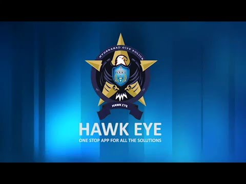 HOW TO USE HAWKEYE - HYDERABAD POLICE