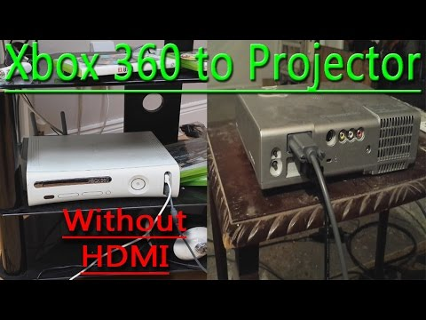 How To Connect Xbox 360 to Projector(NO HDMI SLOT!)