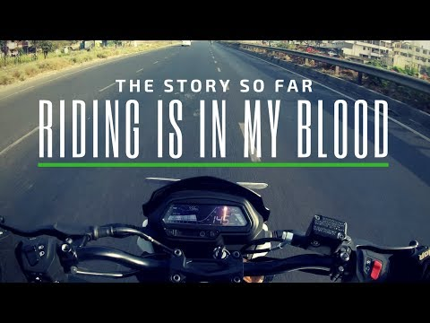 THE STORY SO FAR - RIDING IS IN MY BLOOD