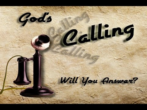 He Called (How do you know if you were Called?)