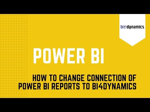How to change connection of Power BI reports to BI4Dynamics