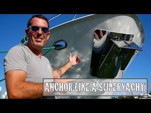 HOW TO ANCHOR LIKE A SUPERYACHT