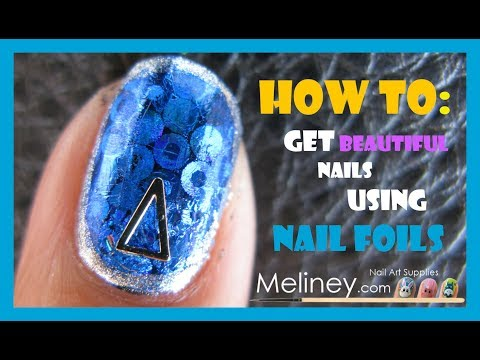 HOW TO GET BEAUTIFUL NAILS WITH NAIL FOILS  SHORT NAIL ART DESIGN TUTORIAL | MELINEY 4 BEGINNERS