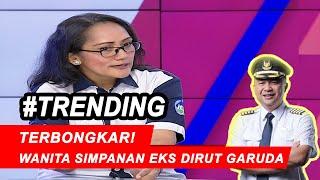 Terkuak! Pramugari Garuda Beberkan Fakta Wanita Simpanan Ari Askhara - iNews Sore 09/12