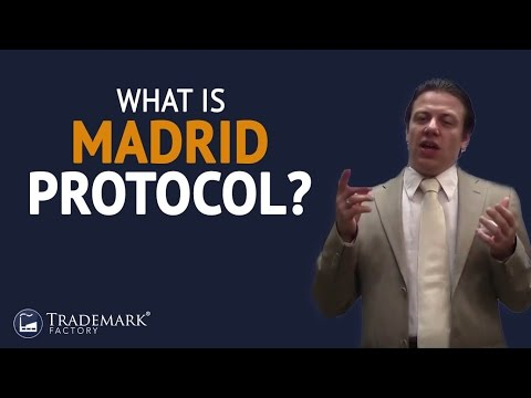 What Is Madrid Protocol ? | Trademark Factory® FAQ