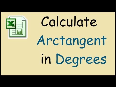 How to calculate arctan in Excel in degrees