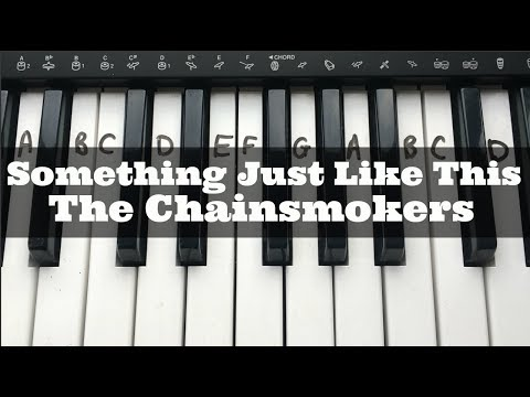 Something Just Like This - The Chainsmokers & Coldplay | Easy Keyboard Tutorial With Notes