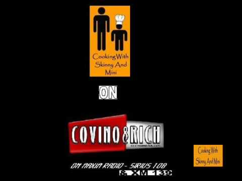 Cooking With Skinny And Mini On The Covino And Rich Show