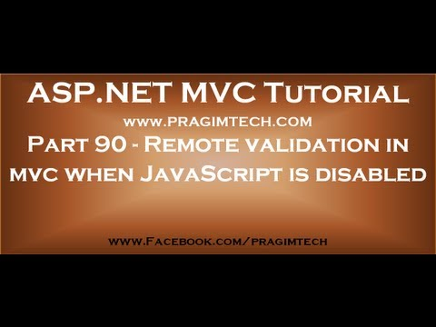 Part 90   Remote validation in mvc when javascript is disabled