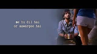 Aawargi Jubin Nautiyal Lyrics The Dark Side Of Life mumbai