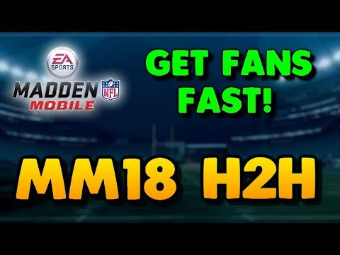 MADDEN MOBILE 18 H2H- HOW TO GET FANS FAST