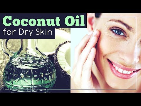 Coconut Oil for Dry Skin: Benefits and 3 Ways to Use It!