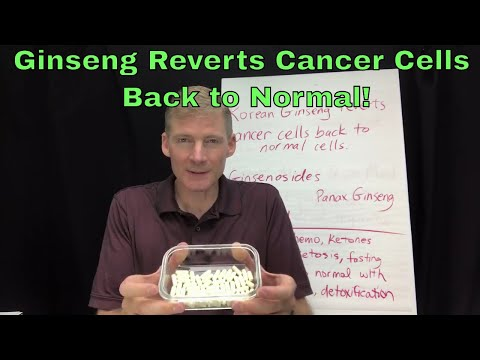 Ginseng reverts cancer cells back to normal.