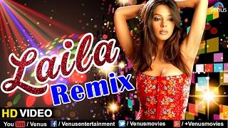 Laila Main Laila - Remix Full Song (HD) | Tezz | Malika Sherawat | Ajay Devgan | Sunidhi Chauhan