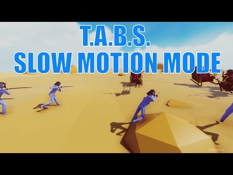 Totally Accurate Battle Simulator Slow Motion Mode - How To Slow It Downnnnnn -  Tabs Slow Motion