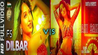 O Saki Saki Vs Dilbar Dilbar | Nora Fatehi | Best Song | Mix Up Video