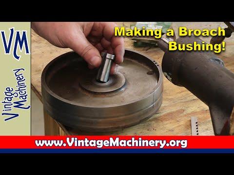 Makng a Broach Bushing