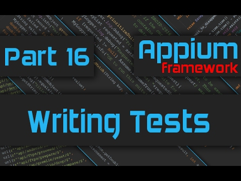 Creating Test Cases to Test Mobile Application [Advanced Appium Tutorial - 16][Java]