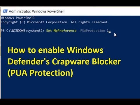 How to enable Windows Defender's Crapware Blocker (PUA Protection) in Windows 10