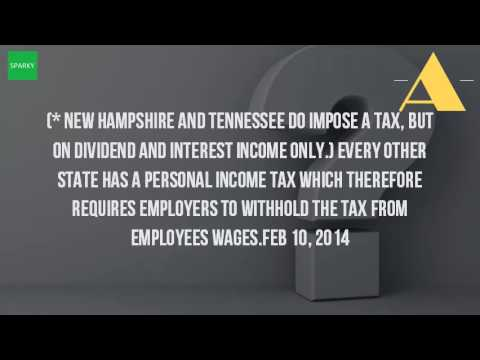 Do All States Withhold State Income Taxes?