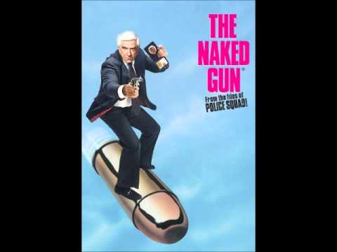 Naked Gun Theme