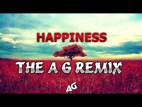 Wubbix - Happiness (The A.G Remix)