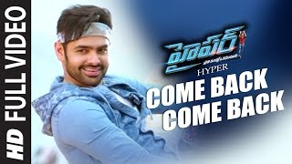 Come Back Full Video Song ||