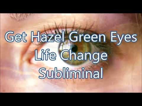 Get Hazel Green Eyes - Life Change Subliminal