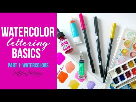 Watercolor Lettering Basics: Different Types of Watercolors
