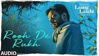 Rooh De Rukh: Laung Laachi (Audio Song) Prabh Gill, Ammy Virk, Neeru Bajwa | Latest Punjabi Movie